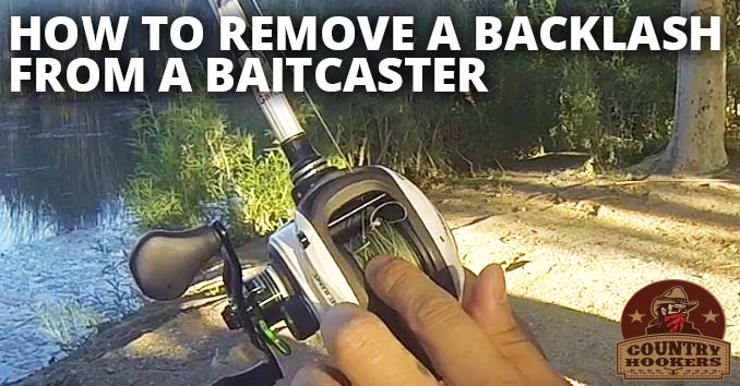 How to Remove Backlash from a Baitcaster